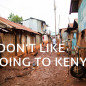 I Don't Like Going to Kenya