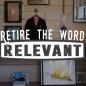 Retire the Word Relevant