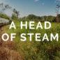 A Head of Steam